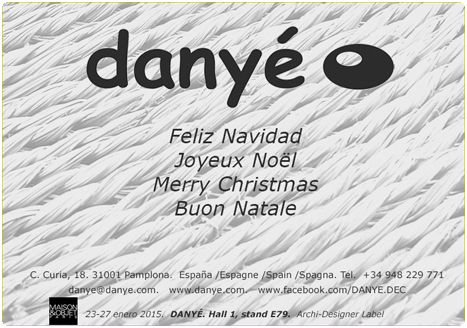 DANYÉ wish you Merry Christmas and a Happy and Succesful New Year 2015!