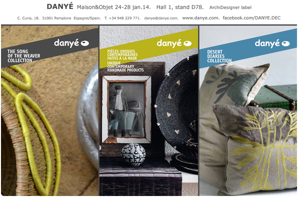 DANYÉ at Maison&Objet 24-28 January 14. Hall 1, stand D78
