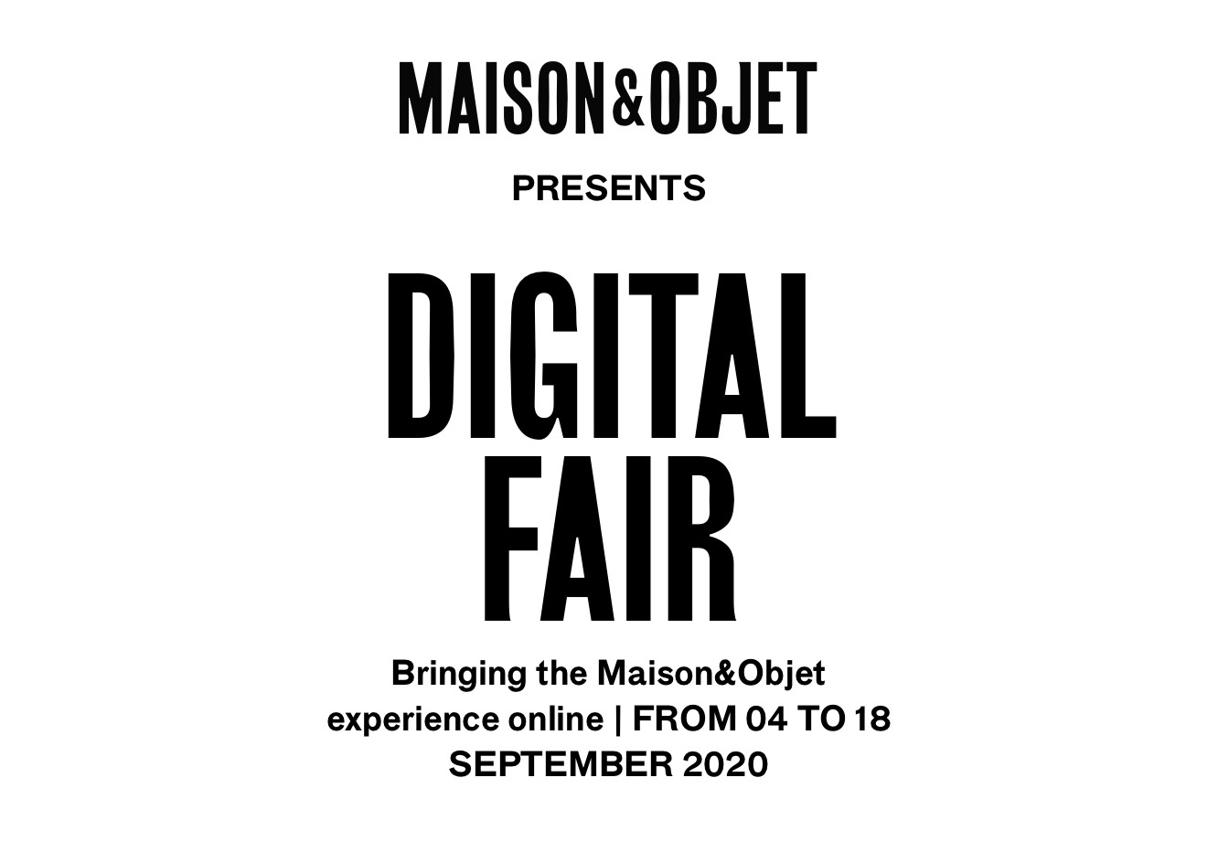 DANYÉ participates at the Digital Fair, organized by Maison&Objet, from the 4th to the 18th of September