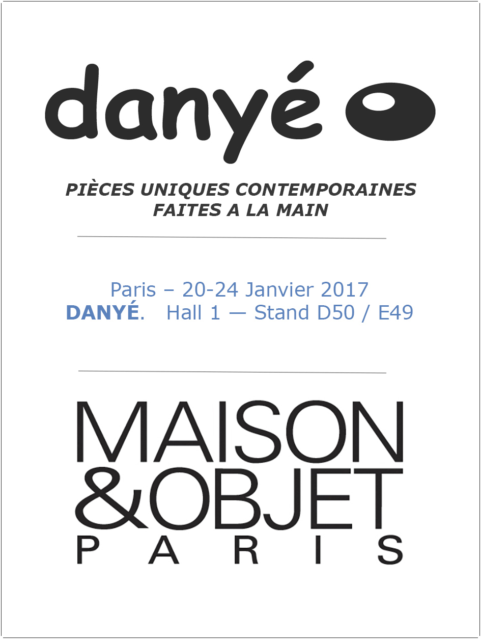 Maison&Objet - Paris.  20 - 24 January 2017